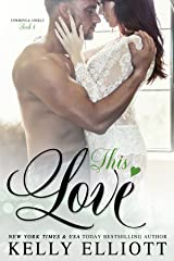 This Love (Cowboys and Angels Book 6) Kindle Edition