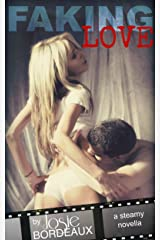 Faking Love Kindle Edition