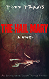 The Hail Mary (Emma Kane / Jacob Thorne Book 4)