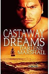 Castaway Dreams (High Seas Book 2) Kindle Edition