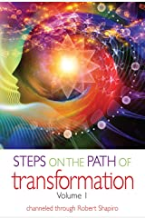 Steps on the Path of Transformation, Volume 1 (Explorer Race Series Book 23) Kindle Edition