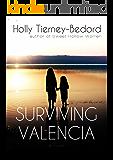 Surviving Valencia
