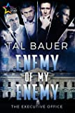 Enemy of My Enemy (The Executive Office) (Volume 2)