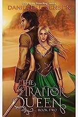 The Traitor Queen (The Bridge Kingdom Book 2) Kindle Edition