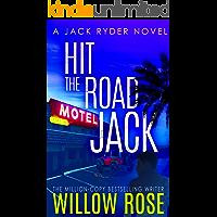 Hit the Road Jack: A wickedly suspenseful serial killer thriller (Jack Ryder Book 1) book cover