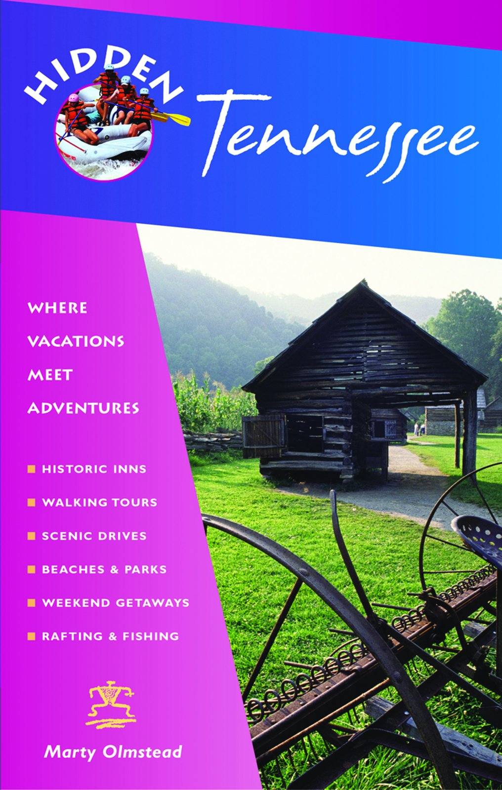 Hidden Tennessee: Including Nashville, Memphis, and the Great Smoky Mountains