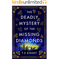 The Deadly Mystery of the Missing Diamonds (A Dizzy Heights Mystery Book 1)
