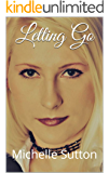Letting Go (Healing Hearts Book 1)