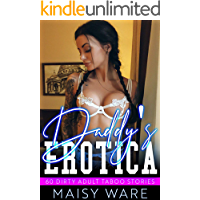 Daddy's Erotica 60 Dirty Adult Taboo Stories: Explicit Rough Collection