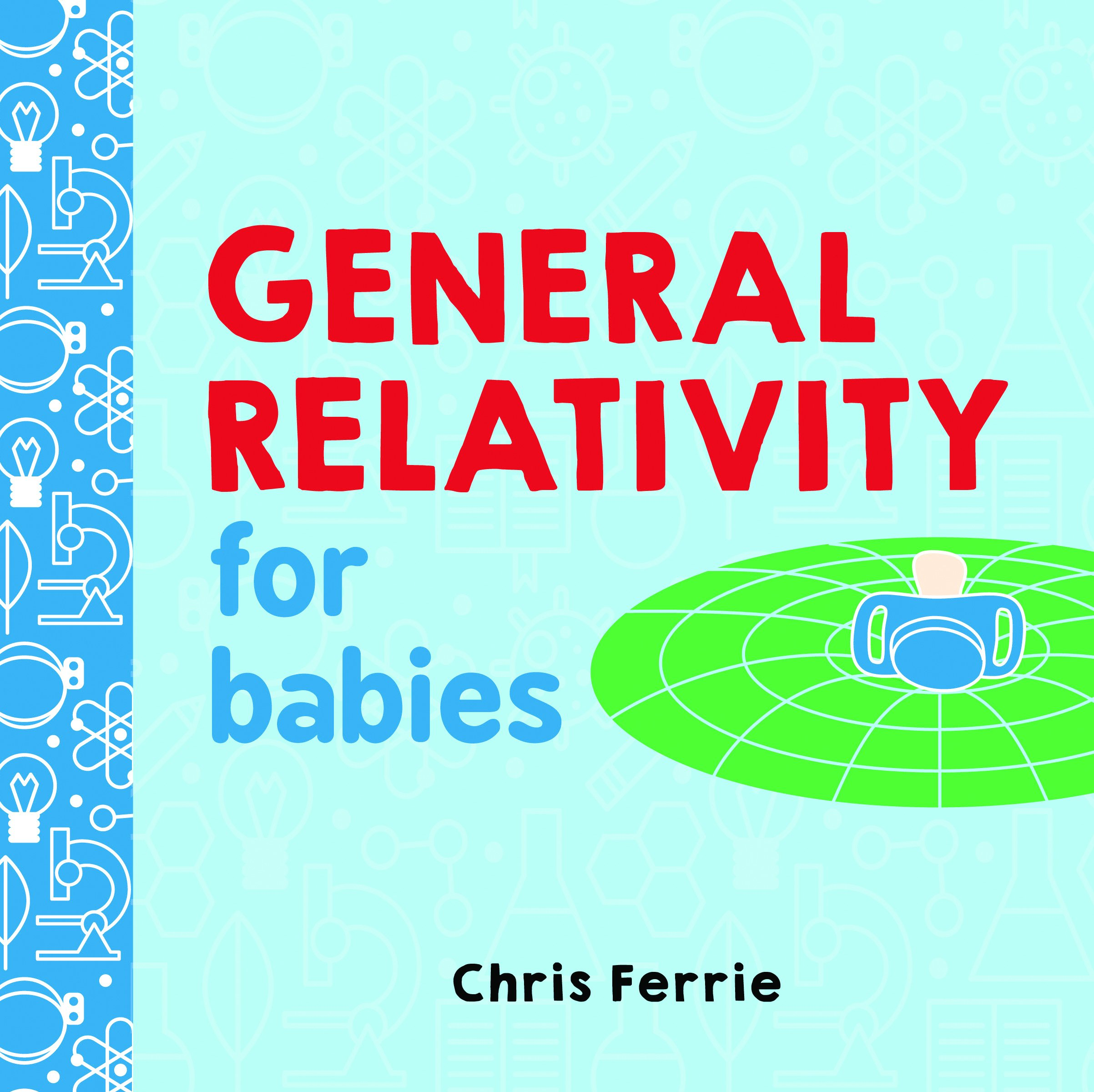General Relativity for Babies: 0 | Amazon.com.br