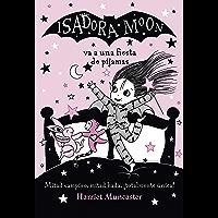 Isadora Moon va una fiesta de pijamas (Isadora Moon) (Spanish Edition)