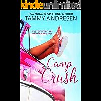 Camp Crush (Accidental Kisses Book 1)