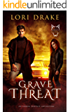 Grave Threat: An Urban Fantasy Adventure (Grant Wolves Book 3)
