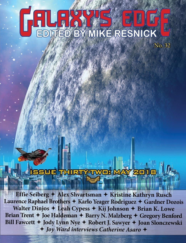 Galaxy's Edge Magazine: Issue 32, May 2018: Joe Haldeman, Kristine Kathryn  Rusch, Gardner Dozois: 9781612424101: Amazon.com: Books