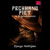 Pechhand Piet en de gelukskoorts