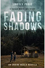 Fading Shadows: A Savage North Post-Apocalyptic Adventure: An Ending World Novella (Savage North Chronicles) Kindle Edition
