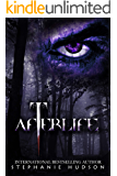 Afterlife: A Dark, Fantasy, Paranormal Romance (Afterlife Saga Book 1)