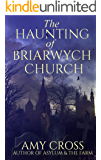 The Haunting of Briarwych Church