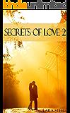 Secrets of Love - Teil 2