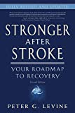 Stronger After Stroke: Your Roadmap to