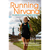 Running Nirvana: 50 Lessons to Elevate Your Running