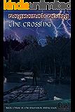 Ragnarok Rising: The Crossing: Book Three of the Ragnarok Rising Saga