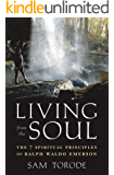 Living from the Soul: The 7 Spiritual Principles of Ralph Waldo Emerson
