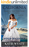 Winds of Change (California Historical Mail Order Bride Romance Series Book 1)