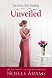 Unveiled (One Fairy Tale Wedding Book 3)