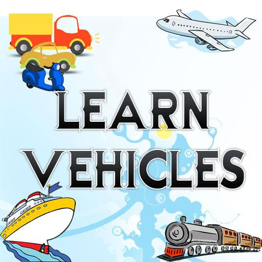 Learn about Vehicles for kids
