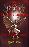 Erenvir e i Sette: Gli Angeli e l'Apocalisse