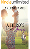A Hero's Love Song: Book 2 of the HOBBY RUN series