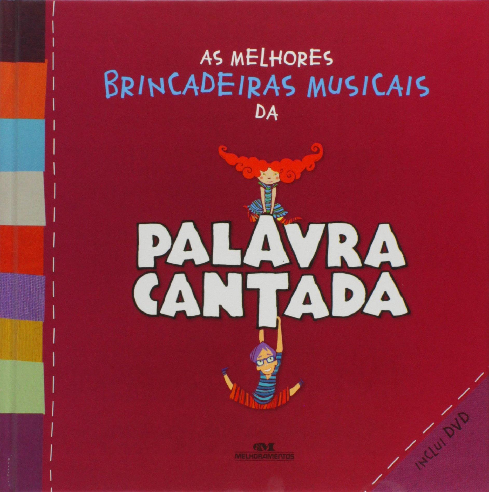 Read Online As Melhores Brincadeiras Musicais Da Palavra Cantada (Em Portuguese do Brasil) pdf epub