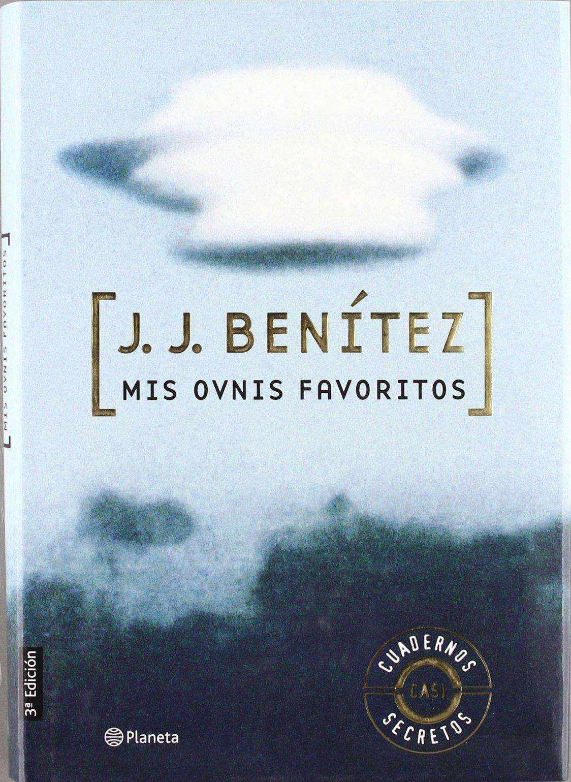 Mis ovnis favoritos Los otros mundos de J. J. Benítez: Amazon.es ...