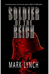 Soldier of the Reich (Aryan Reich Series Book 2) Kindle Edition