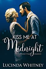 Kiss Me At Midnight (Romano Family Book 5) Kindle Edition