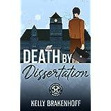 Death by Dissertation (A Cassandra Sato Mystery Book 1)