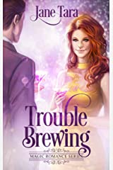 Trouble Brewing (Magic Romance Book 2) Kindle Edition