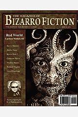 The Magazine of Bizarro Fiction (Issue Six) Paperback