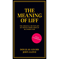 The Meaning of Liff: The Original Dictionary Of Things There Should Be Words For (English Edition)