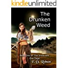 The Drunken Weed: Book 1 of 'The Irrelevant One' Saga