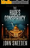 The Hades Conspiracy (A Delphi Group Thriller Book 3)