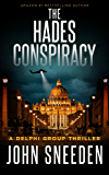 The Hades Conspiracy (A Delphi Group Thriller Book 3)