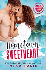 Hometown Sweetheart (Sweetheart, Colorado): A Brother's Best Friend Romance Kindle Edition