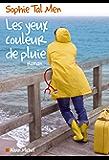 Les Yeux couleur de pluie (LITT.GENERALE) (French Edition)
