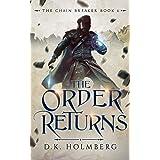 The Order Returns (The Chain Breaker Book 6)