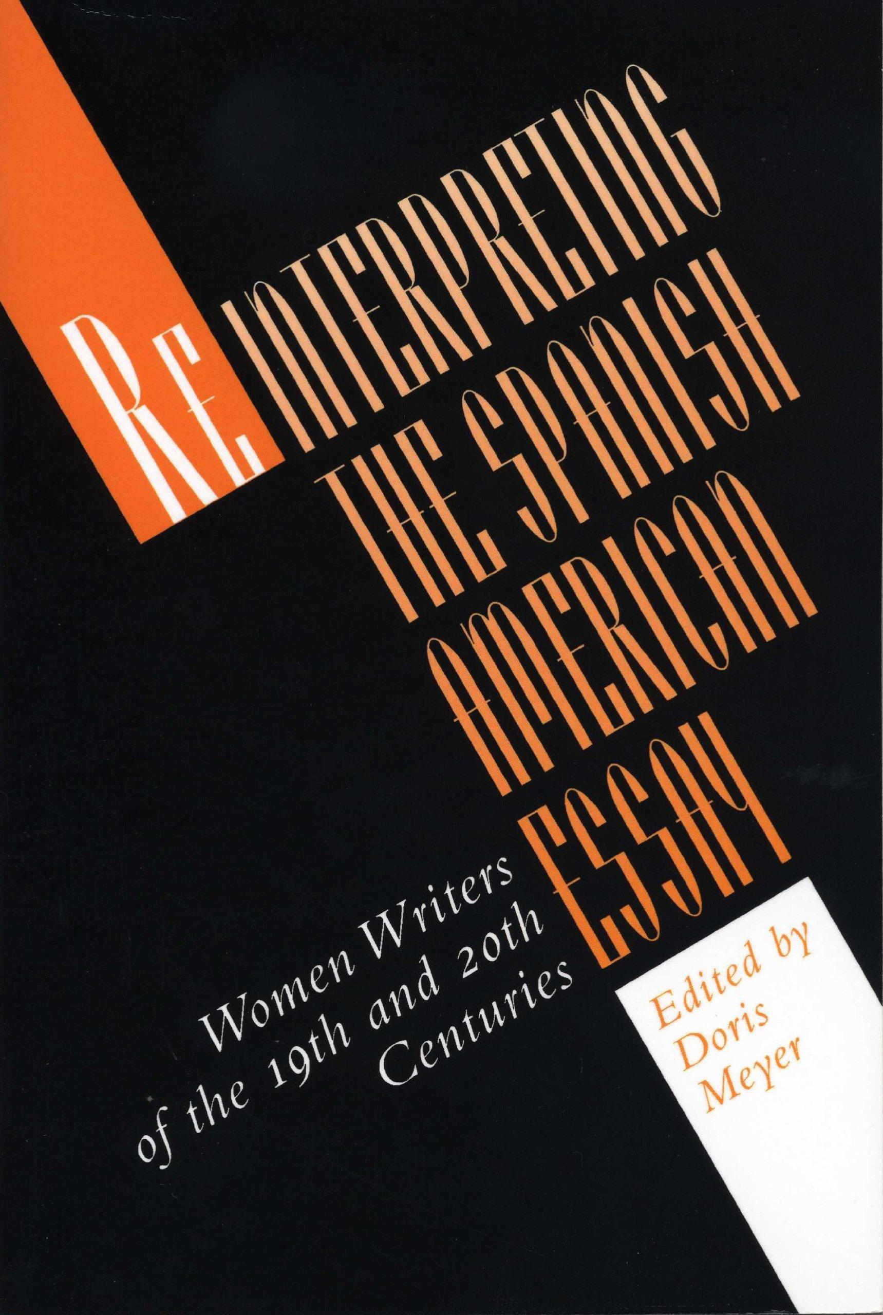 Reinterpreting the Spanish American Essay: Women Writers of the 19th and 20th Centuries (Texas Pan American) ebook