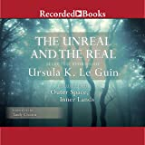 The Unreal and the Real: Selected Stories of Ursula K. Le Guin, Volume Two: Outer Space, Inner Lands