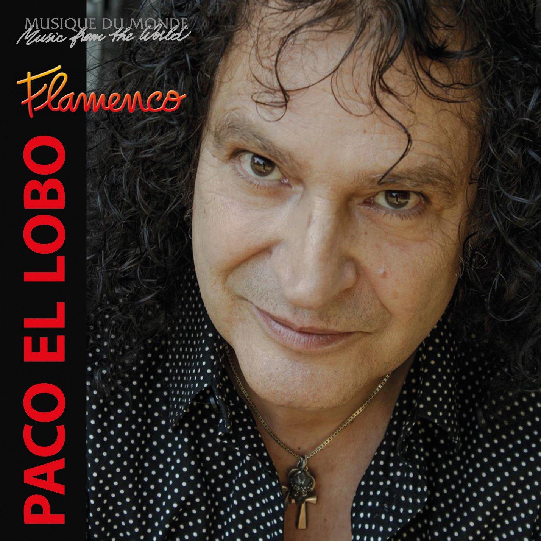 CD : Paco el Lobo - Flamenco (Digipack Packaging)