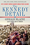 The Kennedy Detail: JFK's Secret Service Agents Break Their Silence (English Edition)